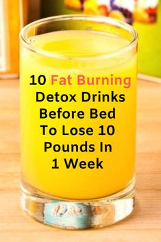 Here are 10 powerful fat burning detox drinks before bed to lose 10 pounds in a . - Here are 10 powerful fat burning detox drinks before bed to lose 10 pounds in a week safely. Detox Drink Before Bed, Drinks Before Bed, Fat Loss Drinks, Fat Burning Detox Drinks, Fat Burning Smoothies, Detox Diet Drinks, Water Recipes, Detox Recipes, Smoothie Recipes