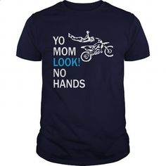 Yo Mom Look No Hands Great Gift For Any Motorcycle Lover - #teespring #custom dress shirts. GET YOURS => https://www.sunfrog.com/Sports/Yo-Mom-Look-No-Hands-Great-Gift-For-Any-Motorcycle-Lover-Navy-Blue-Guys.html?60505