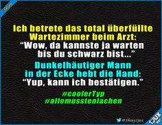 Er nahm es mit Humor :) #sympathisch #Humor #lustig #Sprüche #Jodel #witzig