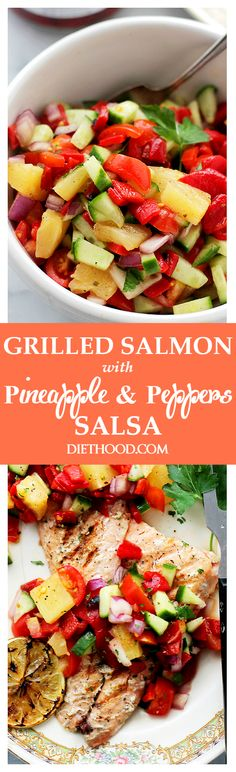 Grilled Salmon with Pineapple and Piquillo Peppers Salsa - A quick, fresh and extremely flavorful Pineapple and Peppers Salsa served alongside grilled Salmon. Get the recipe on diethood.com
