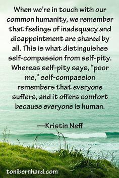 """From Kristin Neff's """"Self-Compassion"""""""