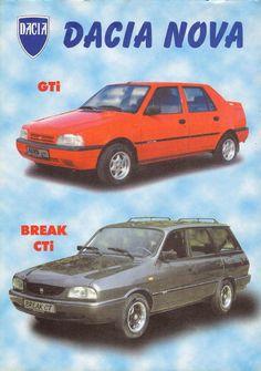 Dacia nova gti-cti 1990 Automobile, Alfa Romeo Gtv, Cars And Motorcycles, Nova, Nostalgia, Romania, Attitude, Truck, Advertising
