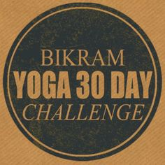 Bikram Yoga 30 Day Challenge