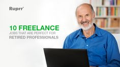 Want to earn a decent income even after retirement? Here are 10 freelance professions for retired persons who are willing to be independent. Check out now.