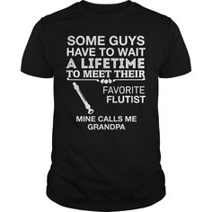 My Favorite Flutist Calls Me Grandpa Best Gift : shirt quotesd, shirts with sayings, shirt diy, gift shirt ideas  #hoodie #ideas #image #photo #shirt #tshirt #sweatshirt #tee #gift #perfectgift #birthday #Christmas