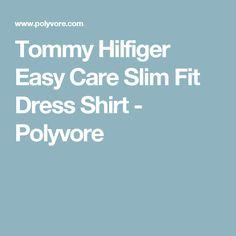 Tommy Hilfiger Easy Care Slim Fit Dress Shirt - Polyvore