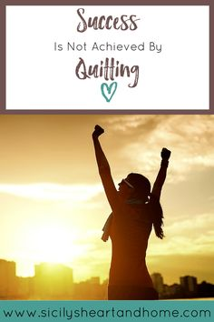 Success is Not Achieved by Quitting | Need to reach your goals, but keep giving up. In order to be successful you need to keep pushing forward even when  you want to quit. Click through or pin for later.