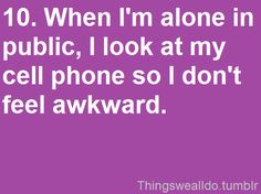 ahhhhhhh i thought i was the only one!!!! and i do it even if i am not looking at anything, i'll look at the blank screen! hahaha