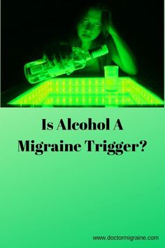 Alcohol is commonly stated to be a trigger by many patients and accepted by many doctors.  The problem is that studying the relationship statistically gives some positive results, but also confusing results that limit the relationship.#migraine#alcohol
