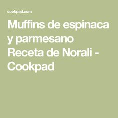 Muffins de espinaca y parmesano Receta de Norali - Cookpad Glazed Sweet Potatoes, Sweet Potato Pecan, Pecan Recipes, Chocolate Lovers, Catering, Smoothies, Recipies, Easy Meals, Brunch