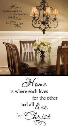 """""""Home is where each lives for the other and all live for Christ.""""  GREAT quote!!"""