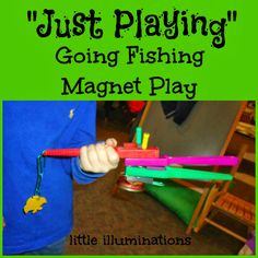 "little illuminations: ""Just Playing?"" Going Fishing Magnet Play"
