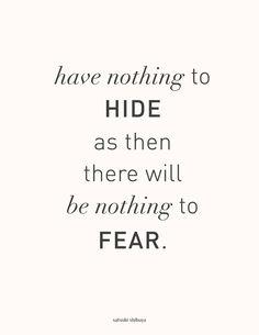 NOTHING TO HIDE, NOTHING TO FEAR — satsuki shibuya