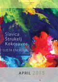 Slikarka Slavica Štrukelj Kokoravec: »UJETA ENERGIJA«
