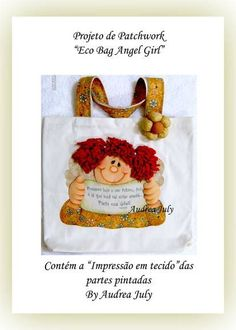 "Projeto de Patchwork ""Eco Bag Angel Girl 