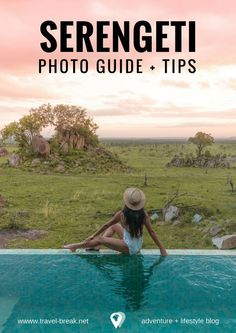 Serengeti National Park: Photo Guide and Tips including a Serengeti Safari, the Four Seasons Serengeti Lodge, what to pack and more. Your Africa bucket list by travel blogger Stephanie Be