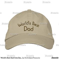 d590086c520 World s Best Dad Cute Embroidered Hat Embroidered Hats