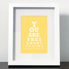 You are the sunshine of my life - yellow/ unisex - White frame: 20 x 25cm
