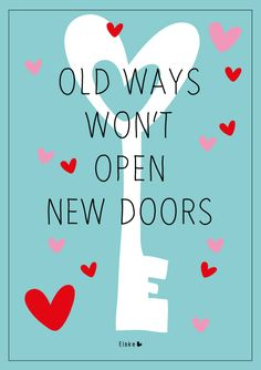Old ways, new doors | Elske