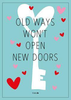 Old ways, new doors | Elske