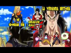 DRAGON BALL SUPER|LA VERDADERA HISTORIA DE GOHAN SUPER SAIYAN 4| DRAGON ...