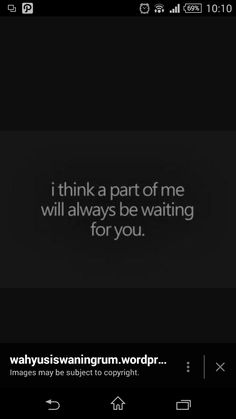 A part of me still waiting for you...