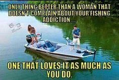 Yep! There'll be hell to pay if he don't take me with him! Lol #fishinghumor