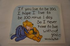 """Classic Winnie the Pooh, Piglet, Eeyore hand painted canvas quote """"If you live to be 100,… by MoonbeamsBearDreams on Etsy"""