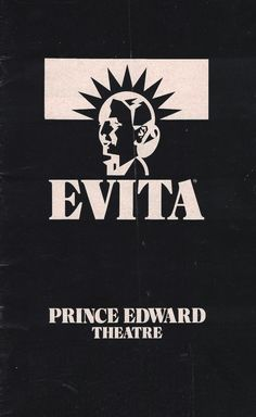 "London, England premiere of ""Evita"" at the Prince Edward Theatre ... World Premiere Production ... June 21, 1978 - February 18, 1986 ... Production Design and Costume Design by Tim O'Brien and Tazeena Firth ... Lyrics by Tim Rice ... Directed by Harold prince ... Music by Andrew Lloyd Webber ... Davd Essex, Elaine Paige, and Joss Ackland starred in the production."