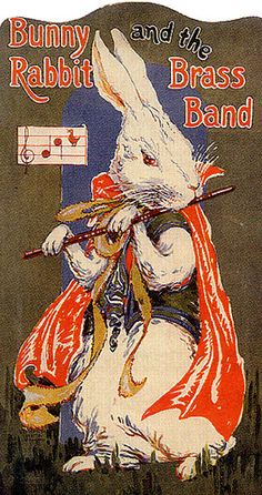 Bunny Rabbit and the Brass Band.