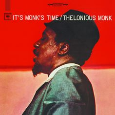 It's Monk's Time, an album by Thelonious Monk on Spotify Sonny Rollins, Thelonious Monk, 9 Songs, Best Albums, Blues Music, Tower Records, Lp Vinyl, Jazz, Album Covers