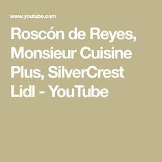 Roscón de Reyes, Monsieur Cuisine Plus, SilverCrest Lidl - YouTube Lidl, Blog, Halloween, Home, Sweet Recipes, Food, Bagels, Food Processor, Halloween Labels