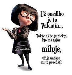 Už zanedlouho je tu Valentýn... Takže jestli je tu někdo, kdo mě tajně miluje, už je načase mi to říct! Carpe Diem, Humor, Humour, Funny Photos, Funny Humor, Comedy, Lifting Humor, Jokes