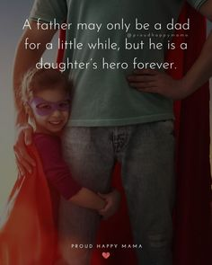 Baby Daddy Quotes, Good Father Quotes, Father Daughter Love Quotes, Miss You Dad Quotes, Love My Kids Quotes, Mom And Dad Quotes, My Children Quotes, Fathers Day Quotes, Family Quotes