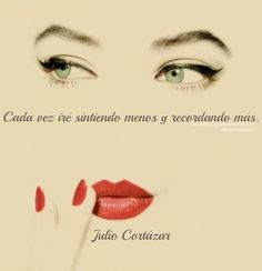 Julio Cortázar - love the face shown  here the arch of her eyebrows, the softness of her eyelashes, the shape of her eyes, the points on the top lip, shine on the bottom one, and the slender line of her fingers pressed against her lip...beautiful!