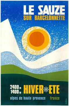 LE SAUZE SUR BARCELONNETTE - HIVER-ETE ▪ ALPES DE HAUTE-PROVENCE ▪ affiche par Rival (ca 1975)