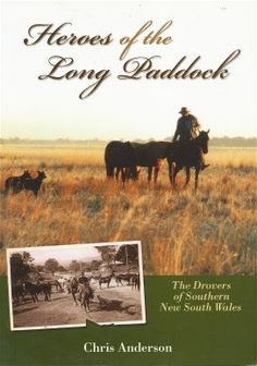 Pam's Book Reviews: Heroes of the Long Paddock: The Drovers of Souther...
