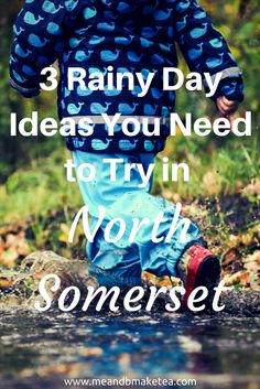 3 Awesome Rainy Day Ideas in North Somerset and Bristol, in the UK! I don't know about you but if it's a rainy weekend, it's game over. Here are my top tips if you're in the Bristol area with toddlers and it rains!