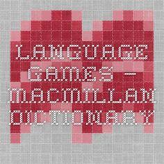 Language Games – Macmillan Dictionary