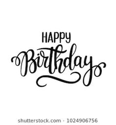 Find Happy Birthday Vector Lettering Design Posters stock images in HD and millions of other royalty-free stock photos, illustrations and vectors in the Shutterstock collection. Happy Birthday Best Friend, Happy Birthday For Him, Happy Birthday Quotes, Funny Birthday Cards, Birthday Wishes, Birthday Ideas, Birthday Cake, Birthday Parties, Happy Birthday Calligraphy