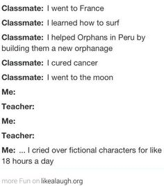 Percy Jackson !!!< Percy Jackson and the Infernal Devices I will have you know in those three books I only cried 10+ times! HA.