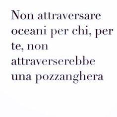 #nonattraversare  #nonattraversareoceani #oceani #attraversare #pozzanghera #innamorati #amore #love #frasi #oceano #genova #liguria