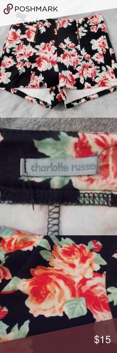 Charlotte Russe rose shorts size small/med These shorts are in great condition. Two gold zippers on the front. Beautiful rose pattern. They are stretchy and fit anyone from a small to a medium. Charlotte Russe Shorts