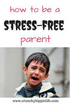 stress-free parentin