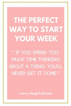 A perfect day, a perfect week, a perfect lifestyle all starts with preparation and a plan. Start your week with these tips!