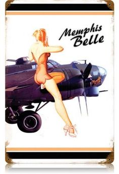 Vintage Memphis Belle White - Pin-Up Girl Metal Sign 12 x 18 Inches Vintage Metal Signs, Vintage Pins, Vintage Stuff, Victor Hugo, Pin Up Pictures, Memphis Belle, Man Cave Art, Flying Ace, Airplane Art