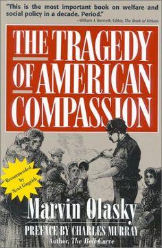 The Tragedy of American Compassion by Marvin Olasky http://www.amazon.com/dp/089526725X/ref=cm_sw_r_pi_dp_3orhvb0QAA7CF