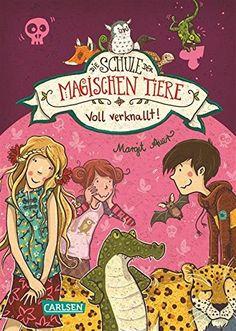 13 Schule Der Magischen Tiere Ideen Schule Der Magischen Tiere Magische Tiere Magisch