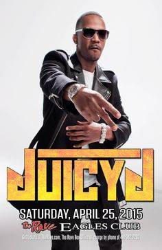 JUICY J  with TBA  Saturday, April 25, 2015 at 8pm  (doors scheduled to open at 6:30pm)  The Rave/Eagles Club - Milwaukee WI  All Ages / 21+ to Drink