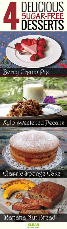 4 Sugar-Free Xylitol Desserts. Recipes are quick and easy, have a minimum number of ingredients, and use whole foods and the freshest ingredients for delicious results. http://www.xlear.com/4-sugar-free-desserts.aspx